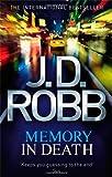Memory In Death: 22 J. D. Robb