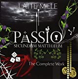 Passio Secundu.-Complete by Latte E Miele