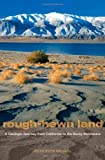 img - for Rough-Hewn Land: A Geologic Journey from California to the Rocky Mountains by Meldahl, Keith Heyer (2011) Hardcover book / textbook / text book