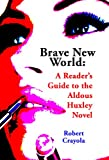 Brave New World: A Reader's Guide to the Aldous Huxley Novel (English Edition)