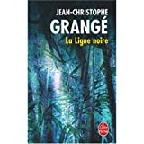 La Ligne noirepar Jean-Christophe Grange