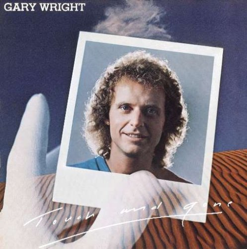 GARY WRIGHT - Touch And Gone - Zortam Music