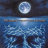 echange, troc Eric Clapton - Pilgrim