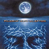 Pilgrimby Eric Clapton