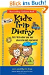 Kid's Trip Diary: Kids! Write about Y...