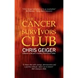 The Cancer Survivors Clubby Chris Geiger