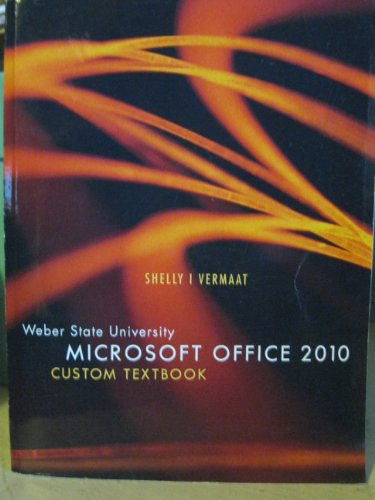 Weber State University Microsoft Office 2010 Custom Textbook