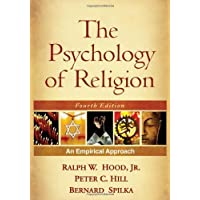 The Psychology of Religion, Fourth Edition: An Empirical Approach 4th (fourth) Edition by Hood Jr. PhD, Ralph...