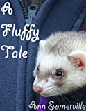 img - for A Fluffy Tale book / textbook / text book