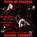 Rites of Passage Audiobook by Roland Yeomans Narrated by J. C. Rede