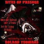 Rites of Passage | Roland Yeomans