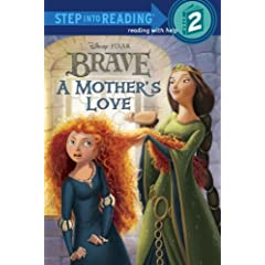 A Mother's Love (Disney/Pixar Brave) (Step into Reading)