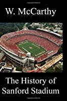 The History of Sanford Stadium