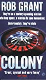 Colony (0140289755) by Grant, Rob