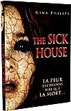 echange, troc The sick house + La nuit de tous les mystères