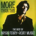 More Than This - The Best Of Bryan Fe...