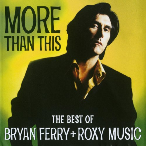 Bryan Ferry - The Best Of - Zortam Music