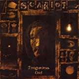 Tongueless God By Scariot (2008-03-18)