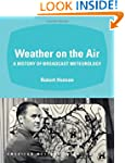 Weather on the Air: A History of Broa...