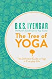 The Tree of Yoga: The Definitive Guide to Yoga in Everyday Life (0007921276) by Iyengar, B. K. S.