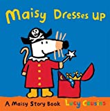 Lucy Cousins Maisy Dresses Up