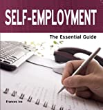 img - for Self Employment: The Essential Guide (Need2Know Books Book 94) book / textbook / text book