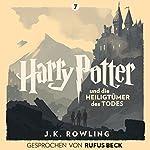 Harry Potter und die Heiligtümer des Todes: Gesprochen von Rufus Beck (Harry Potter 7) | J.K. Rowling