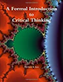 img - for A Formal Introduction To Critical Thinking book / textbook / text book