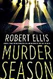 Murder Season (Lena Gamble Novels Book 3)