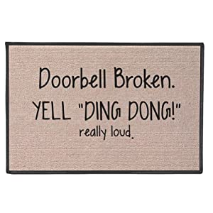Exclusive Doorbell Broken Yell Ding Dong Really Loud Doormat