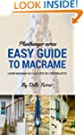 Beginners Guide To Macrame: How to Le...