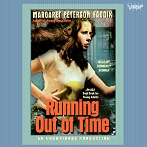 Running Out of Time | [Margaret Peterson Haddix]