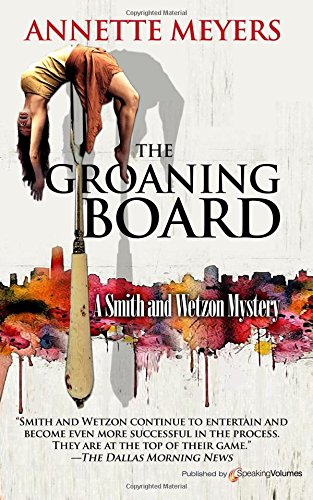 The Groaning Board (A Smith and Wetzon Mystery)