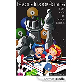 Children's Book About Indoor Activities: A Kids Picture Book About Indoor Activities With Photos and Fun Facts (English Edition)