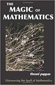 The Magic Of Mathematics Discovering The Spell Of border=