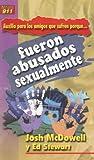 Auxilio Para los Amigos Que Sufren Porque Fueron Abusados Sexualmente = My Friend Is Struggling with Past Sexual Abuse (Auxilio Para los Amigos Que Sufren Porque...) (Spanish Edition) (0311463037) by Josh McDowell