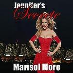 Jennifer's Secrete | Marisol More