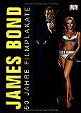 James Bond. 50 Jahre Filmplakate, inkl. 2 Kunstdrucke!