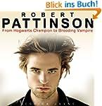 Robert Pattinson: From Hogwarts Champ...