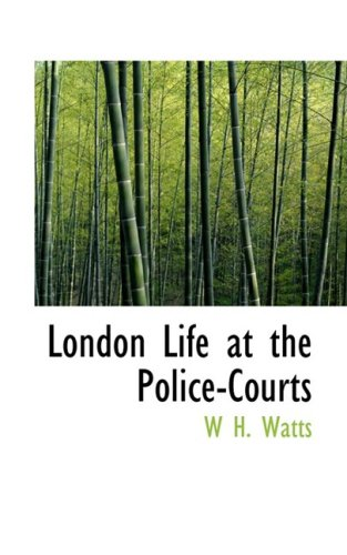 London Life at the Police-Courts