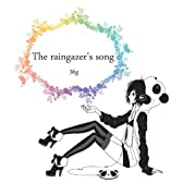 The raingazer's song