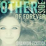 Other Side of Forever | Shannon Eckrich