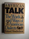 American Talk The Words and Ways of American Dialects (0670813303) by Hendrickson, Robert