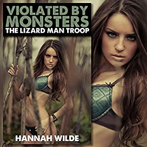 Violated by Monsters: The Lizard Man Troop Audiobook