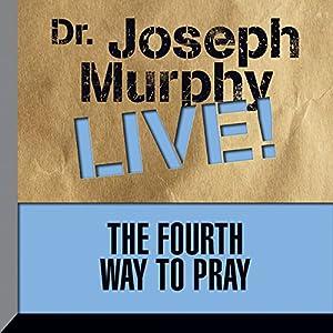The Fourth Way to Pray Speech