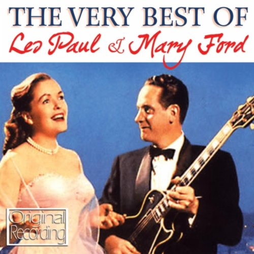 Les Paul and Mary Ford - Vaya Con Dios
