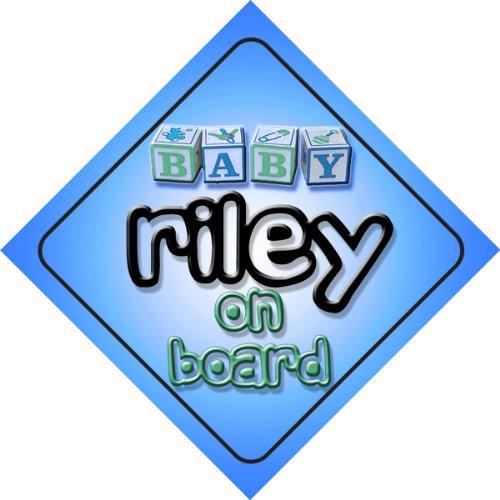 Baby Boy Riley on board novelty car sign gift
