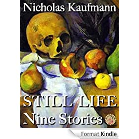 Still Life: Nine Stories