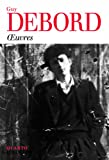 Oeuvres (French Edition) (2070773744) by Debord, Guy