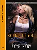 Bound to You: A One Night of Passion Novella